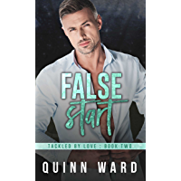 False Start: An Out For You Gay Sports Romance (Tackled By Love Book 2)