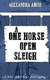 A One Horse Open Sleigh (A Town Called Horse Short Mystery Book 1)