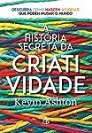 A História Secreta da Criatividade