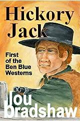 Hickory Jack (Ben Blue Book 1) Kindle Edition