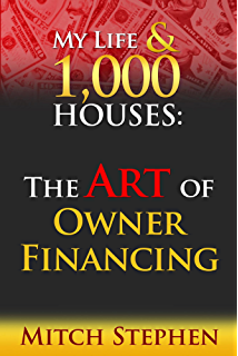 my life u0026 houses the art of owner financing