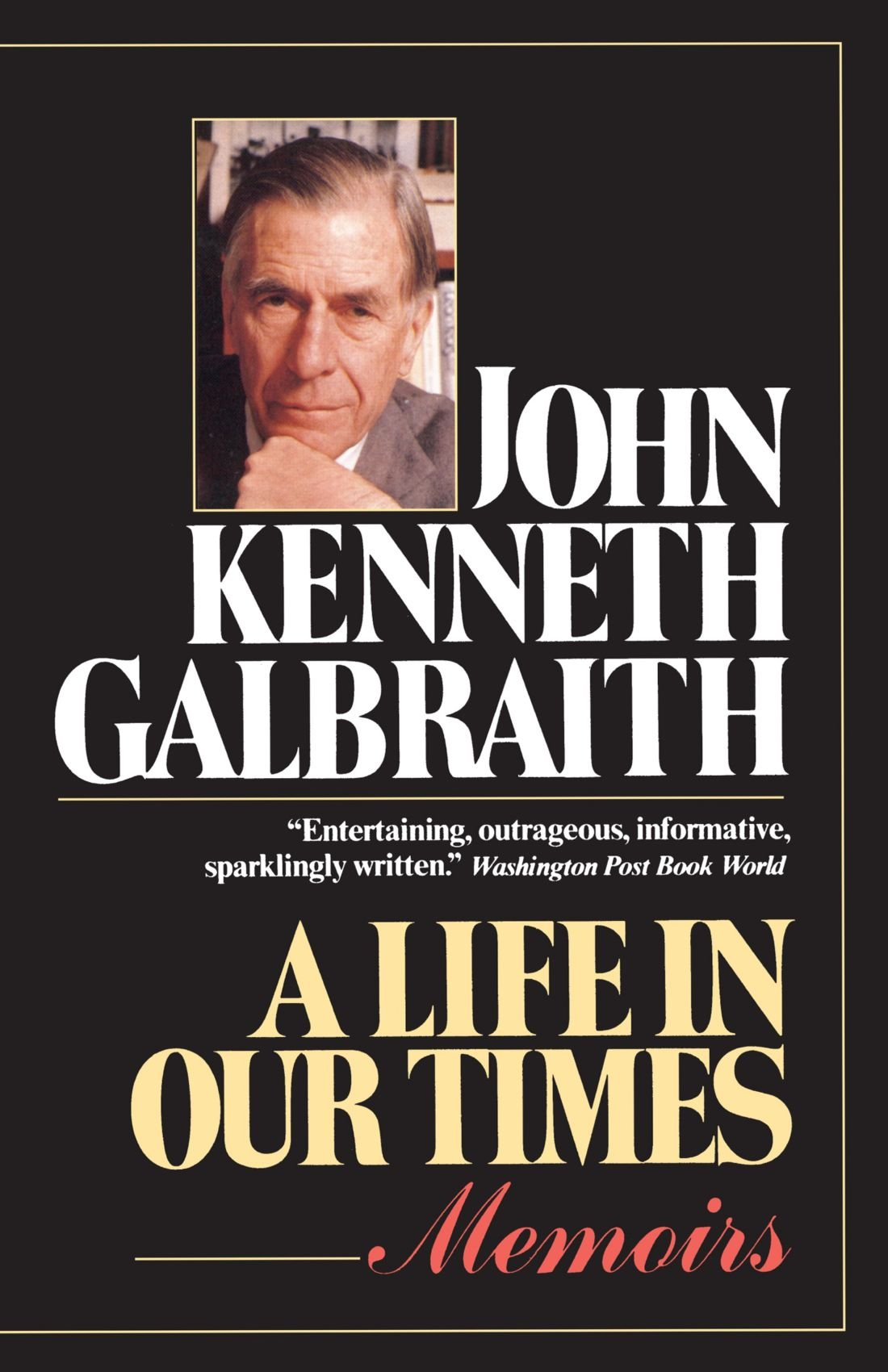 Image result for john kenneth galbraith a life in our times amazon