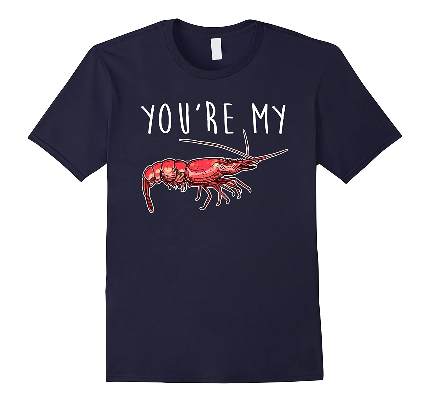 Friends Youre My Lobster T Shirt-Vaci