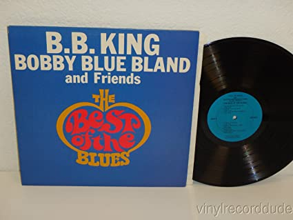 Amazon.com: BB King Bobby Blue Bland the Best of the Blues ...