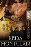 Journey to the Highlands: Robbie and Caralyn (Highlander Clan Grant Series) (Volume 4)