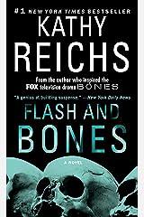 Flash and Bones: A Novel (Temperance Brennan Book 14) Kindle Edition