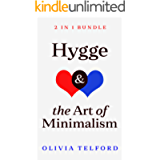 Hygge and The Art of Minimalism: 2 in 1 Bundle