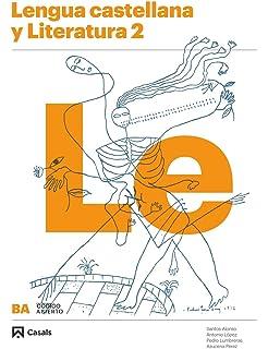 Lengua castellana y Literatura 2 BA 2016 - 9788421851142: Amazon.es: VV.AA.: Libros