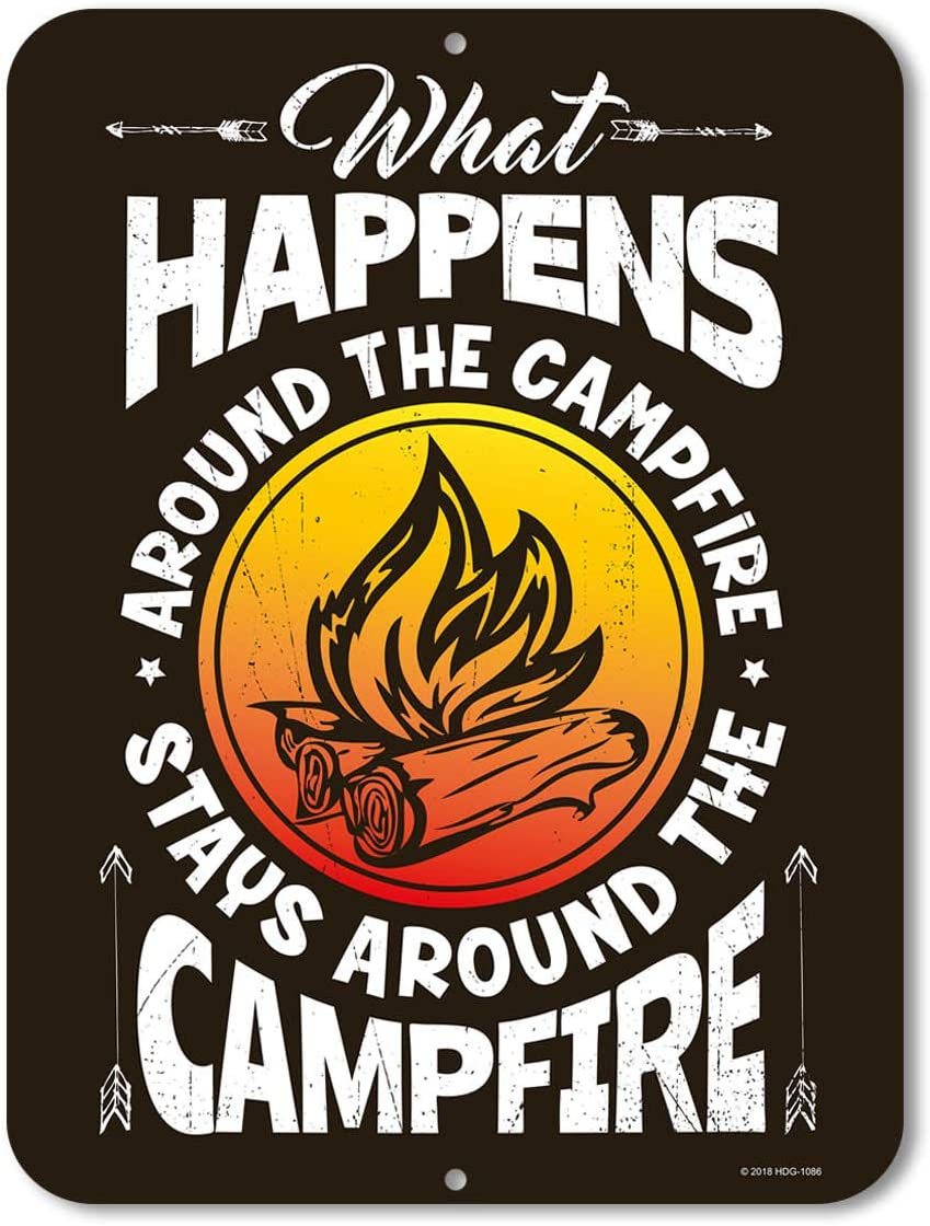 Honey Dew Gifts Camping Signs, What Happened Around The Campfire Stays in The Campfire, 9 x 12 inch Novelty Tin Camper Decor