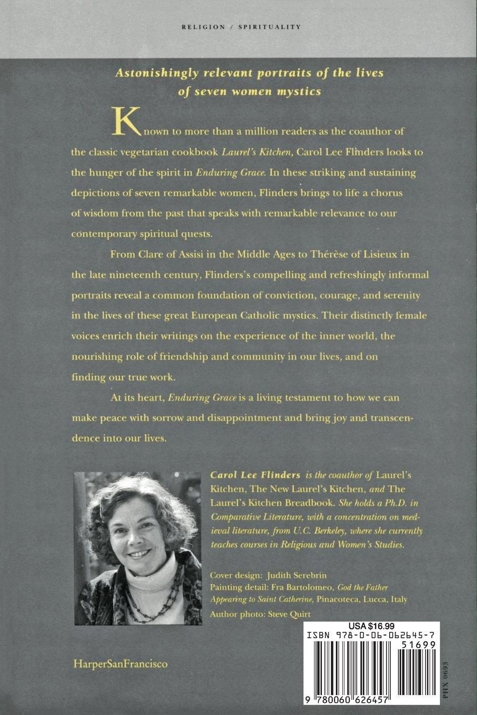 Enduring Grace: Living Portraits Of Seven Women Mystics: Carol L Flinders:  0351987651519: Amazon: Books