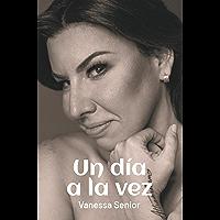 Un día a la vez (Spanish Edition) book cover