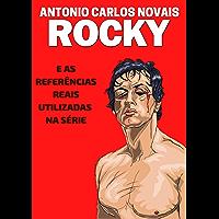 ROCKY: E as referências reais utilizadas na série