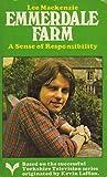 A Sense of Responsibility (Emmerdale Farm Book 6)