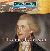 Thomas Jefferson (Grandes Personajes/Great