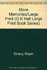 More Memories/Large Print (G K Hall Large Print Book Series) Hardcover