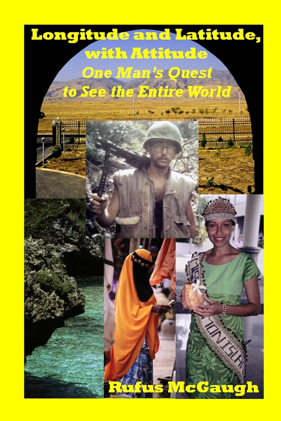 Longitude and Latitude, with Attitude: One Man's Quest to See the Entire World pdf