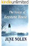 The Voices of Keystone House