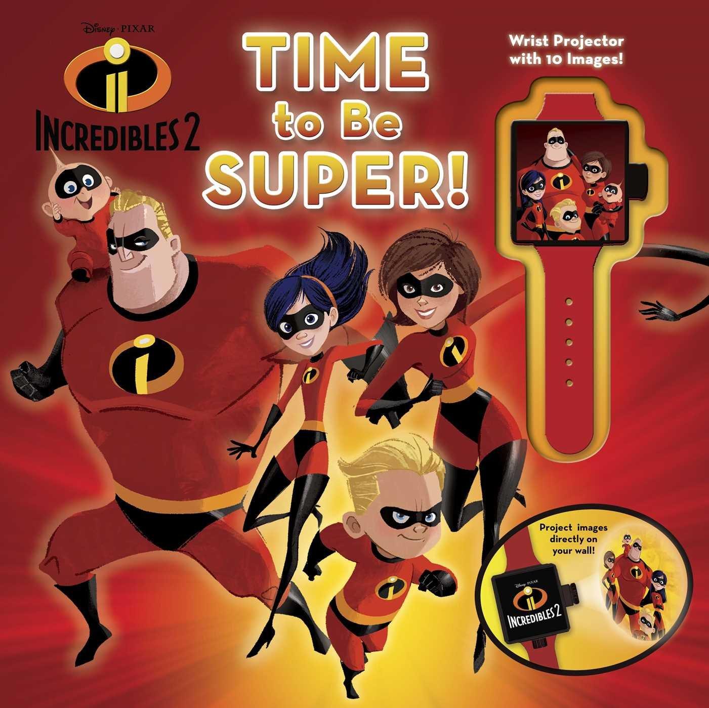 Disney Pixar Incredibles 2: Time to Be Super! pdf epub