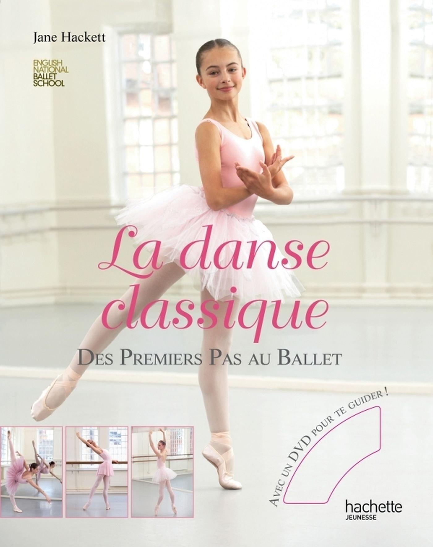Favori Amazon.fr - La danse classique - Premiers pas au ballet - Jane  SH36