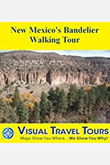 New Mexico's Bandelier Walking Tour: A Self-guided Pictorial Sightseeing Tour (Tours4Mobile, Visual Travel Tours Book 141) Kindle Edition