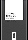 O castelo de Otranto (Galician Edition)