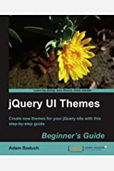 JQuery UI Themes Beginner's Guide Paperback