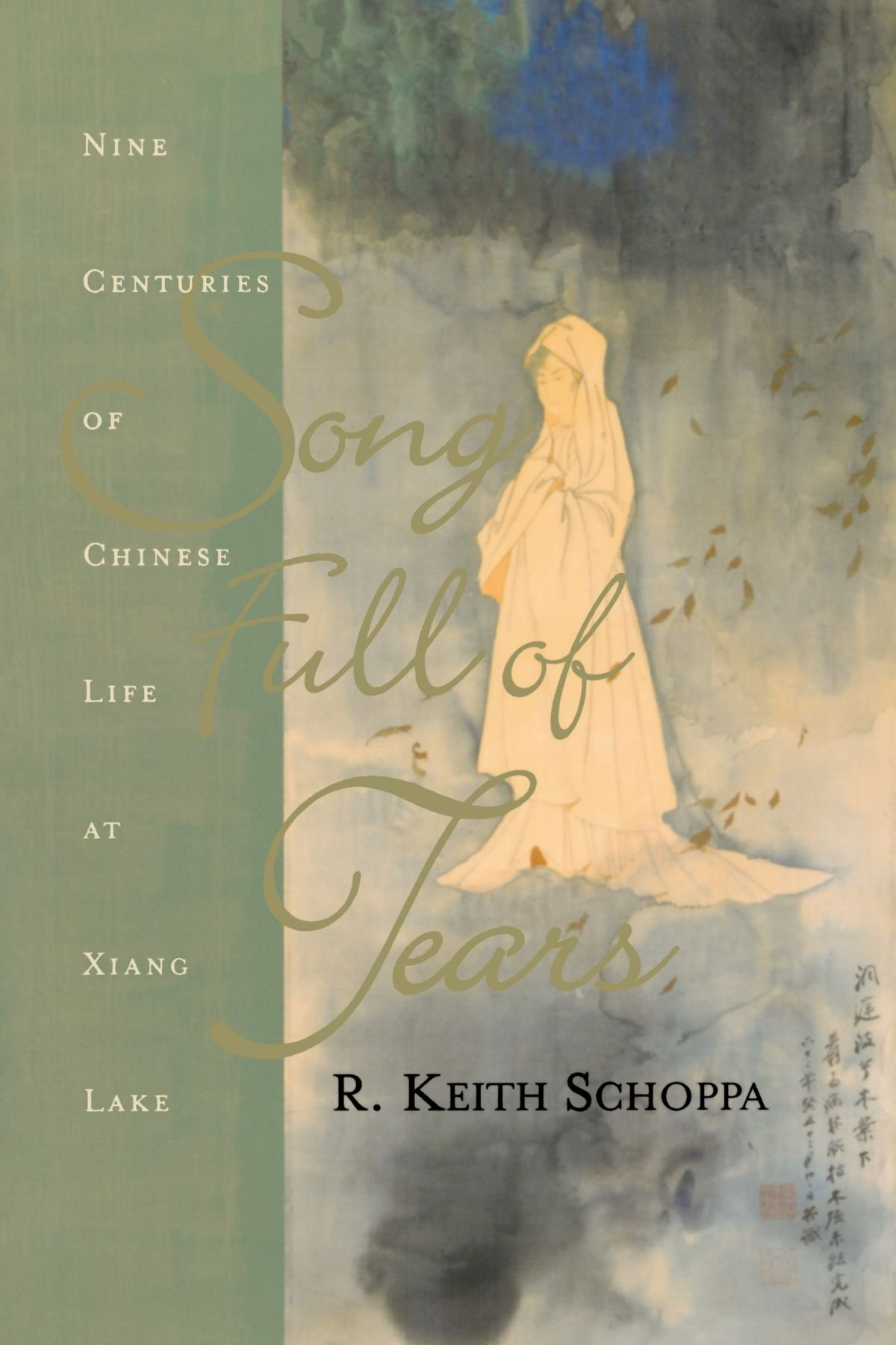 Read Online song Full of Tears: Nine Centuries of Chinese Life Around Xiang Lake ebook