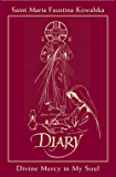 Diary: Divine Mercy in My Soul (Illustrated)