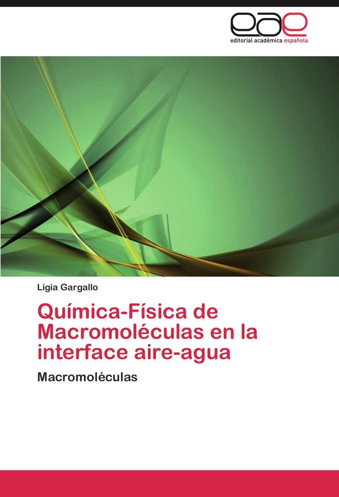 Química-Física de Macromoléculas en la interface aire-agua ...