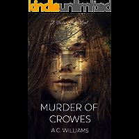 Murder of Crowes (Shadow Series Book 3)