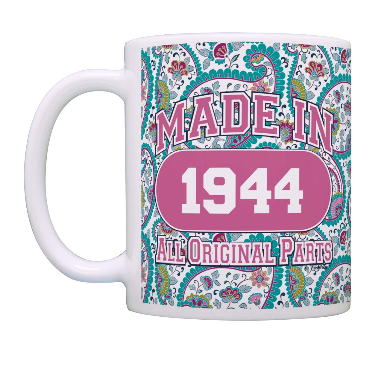 Amazon 75th Birthday Gifts For Women Made 1944 Party Supplies Gag Gift Coffee Mug Tea Cup Paisley Kitchen Dining