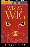 Wizzy Wig (Thanatos Rising Book 2)