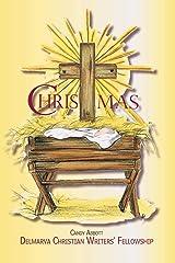 Christmas: Delmarva Christian Writers' Fellowship Paperback