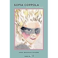 Sofia Coppola: The Politics of Visual Pleasure