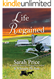 Life Regained (An Amish Friendship Series Book 1) (English Edition)