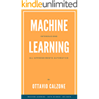 Machine Learning: Introduzione all'apprendimento automatico