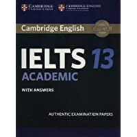 IELTS Practice Tests: Cambridge IELTS 13 Academic Student's Book with Answers: Authentic Examination Papers