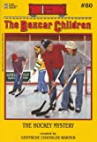 The Hockey Mystery (Boxcar Children Mysteries)