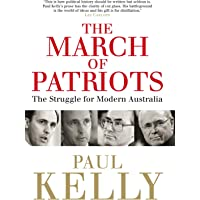 The March Of Patriots: The Struggle For Modern Australia
