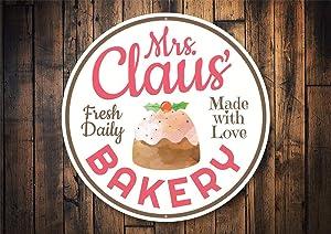 "Mrs Claus Decor, Mrs Claus Bake Shop, Bake Shop Sign, Bakers Decor, Christmas Baking, Claus, Christmas Decor, Santas Sign - Metal Round Sign 9""x9"""