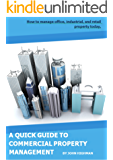 Your Quick Guide to Commercial Property Management: How to manage office, industrial, and retail property today.