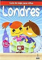 Guía De Viajes Para Niños Londres (Guia De