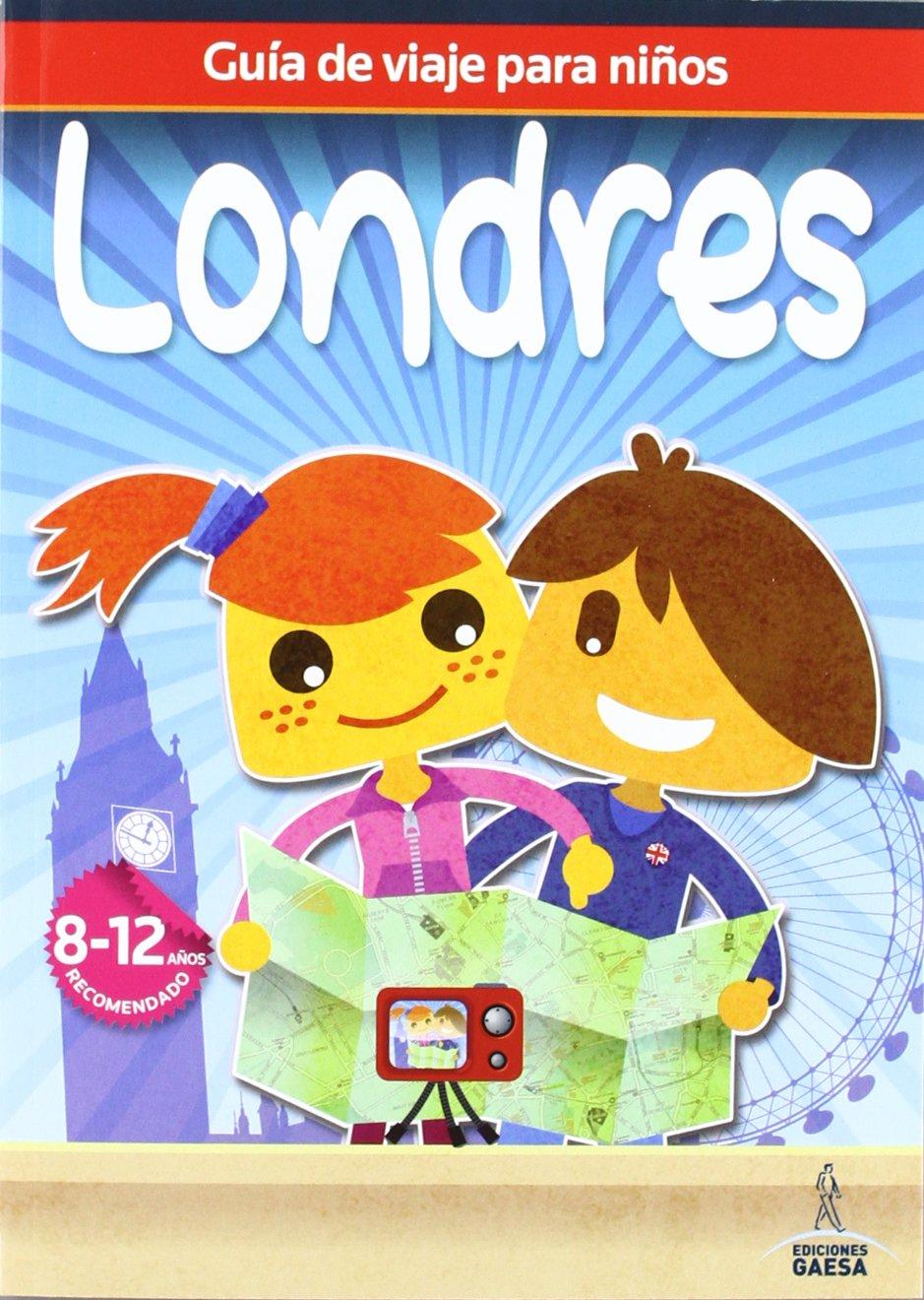 Guía de viajes para niños Londres Guia De Viaje Para Niños: Amazon.es: Guindel, Mario, Guindel, Francisco: Libros