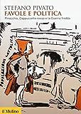 Favole e politica. Pinocchio, Cappuccetto Rosso e la guerra fredda