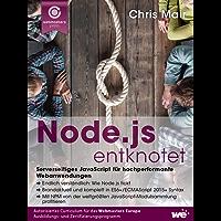 Node.js entknotet: Serverseitiges JavaScript für hochperformante Webanwendungen