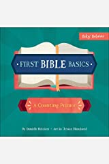 First Bible Basics: A Counting Primer (Baby Believer®) Board book