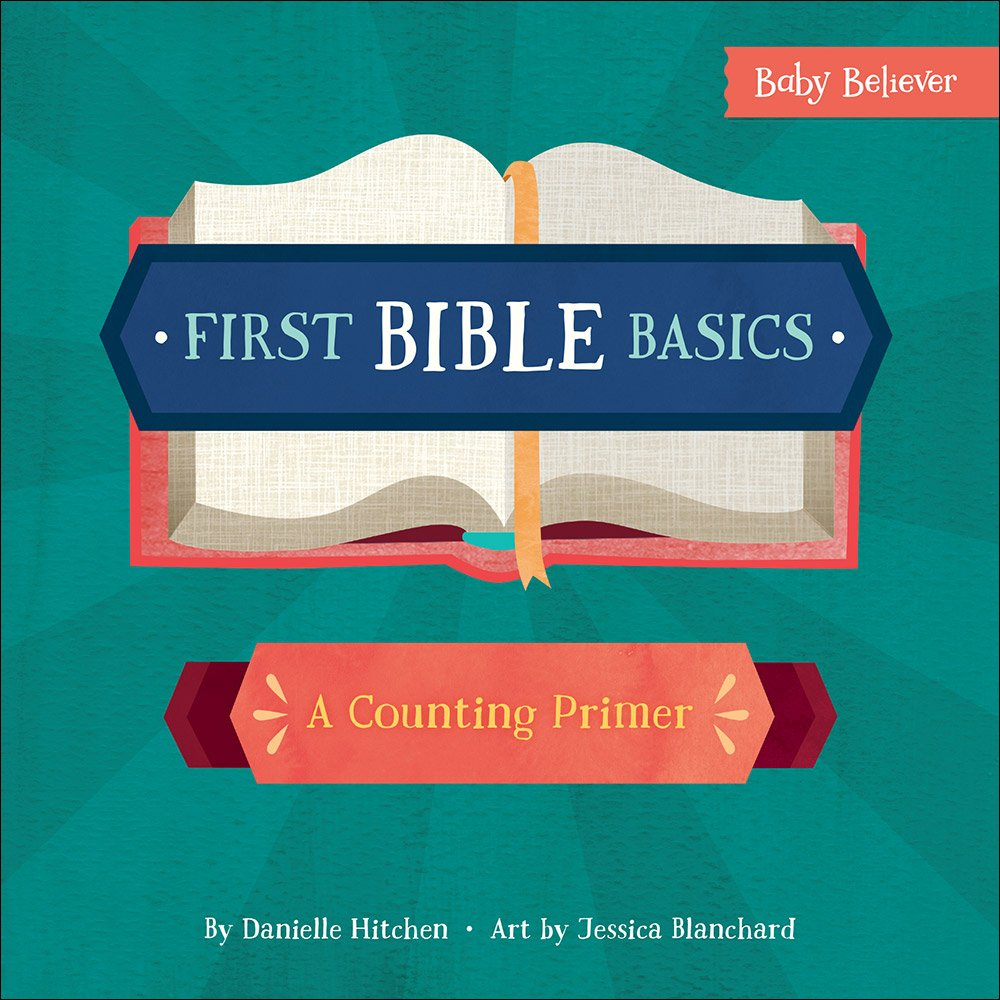 First Bible Basics: A Counting Primer (Baby Believer (R))