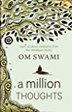 A Million Thoughts: Learn All About Meditation from a Himalayan Mystic (English Edition)