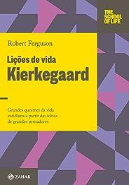 Lições de vida: Kierkegaard