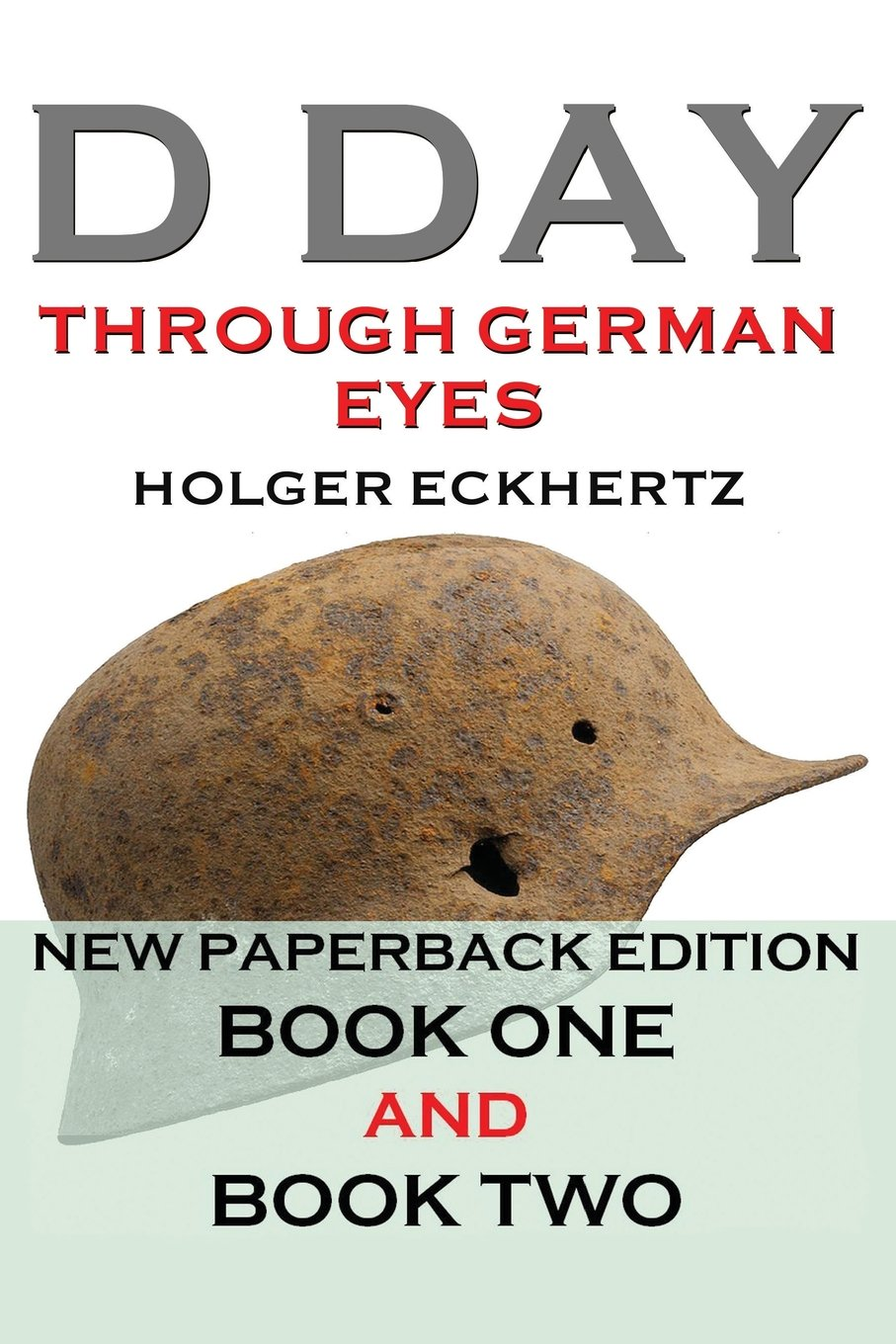 Download D DAY Through German Eyes - The Hidden Story of June 6th 1944 PDF